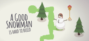 A Good Snowman Is Hard To Build Price Drop
