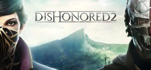 Dishonored 2 - Free Trial
